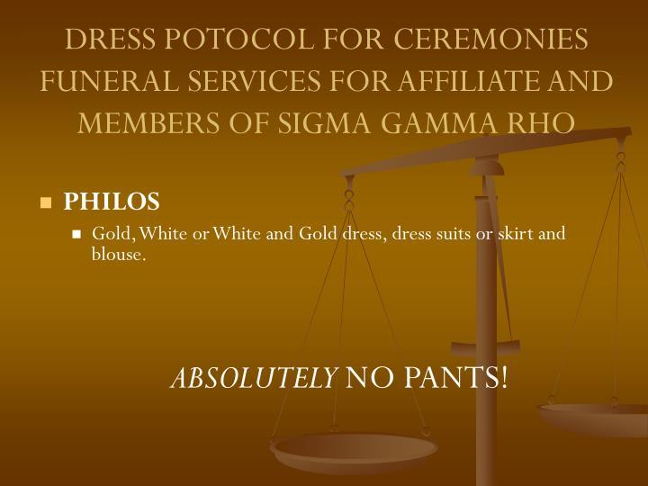 DRESS POTOCOL FOR CEREMONIES