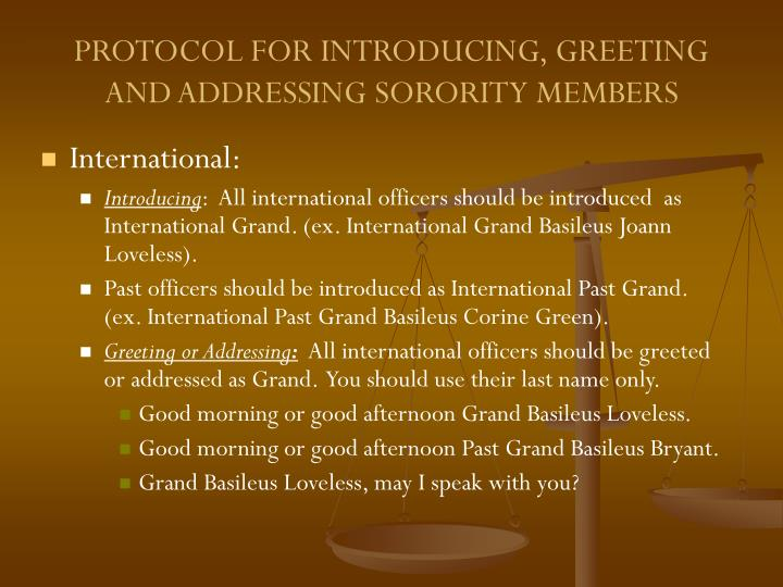 PROTOCOL FOR INTRODUCING, GREETING AND ADDRESSING SORORITY MEMBERS