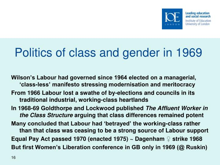 Politics of class and gender in 1969