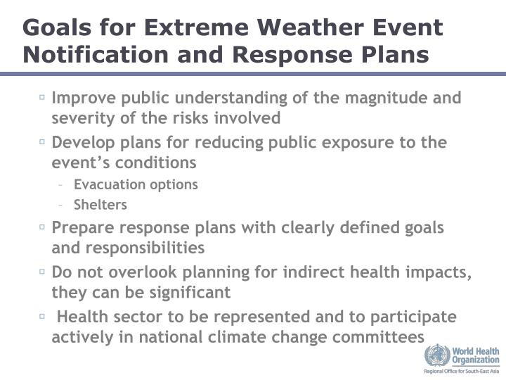 Goals for Extreme Weather Event Notification and Response Plans