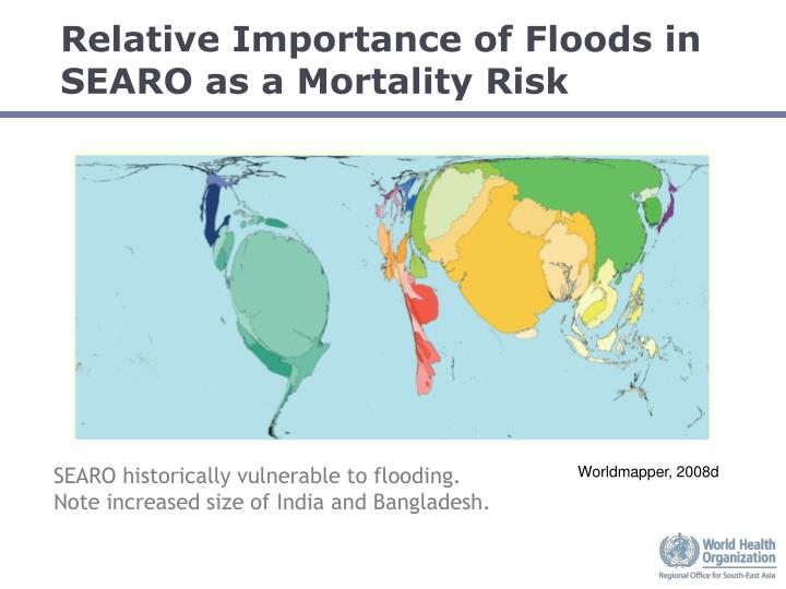Relative Importance of Floods in SEARO as a Mortality Risk