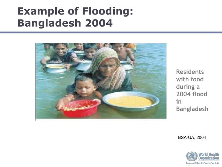 Example of Flooding: