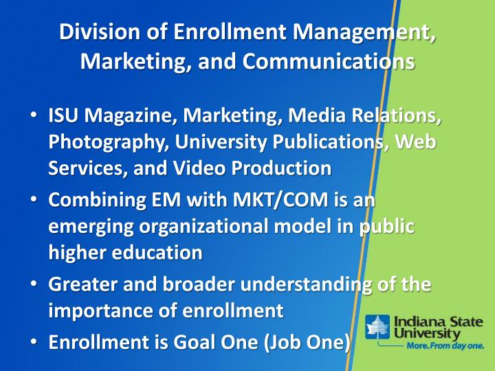 Division of Enrollment Management, Marketing, and Communications