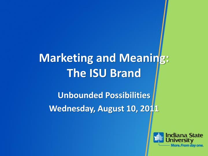Marketing and meaning the isu brand