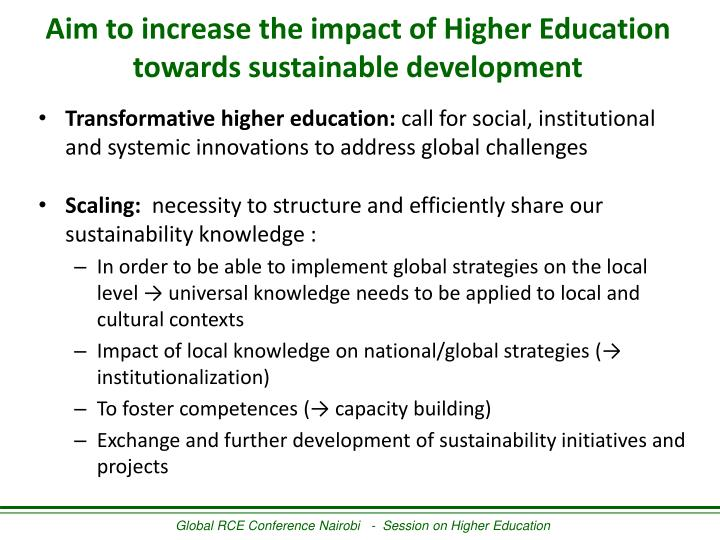 Aim to increase the impact of Higher Education towards sustainable development