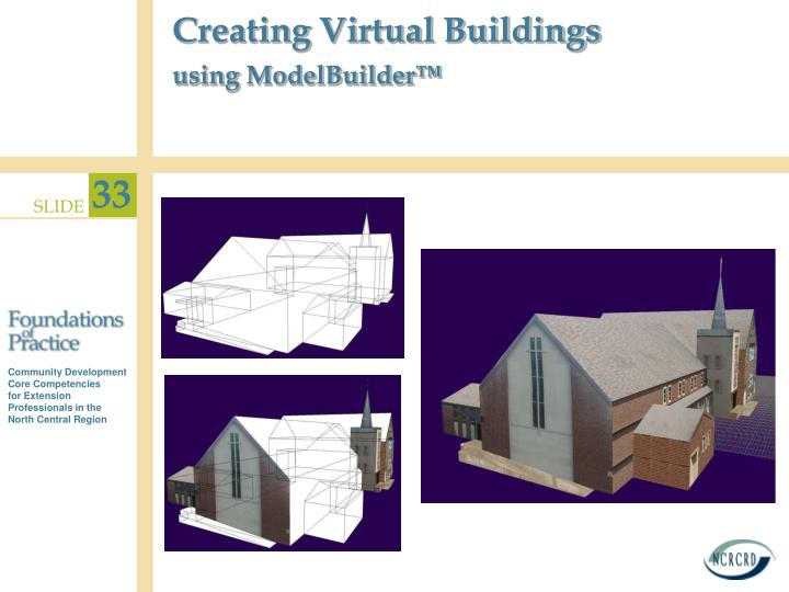 Creating Virtual Buildings