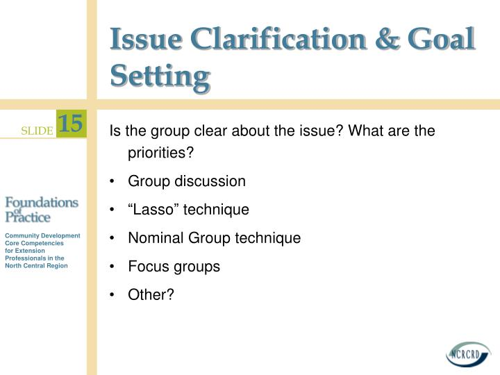 Issue Clarification & Goal Setting