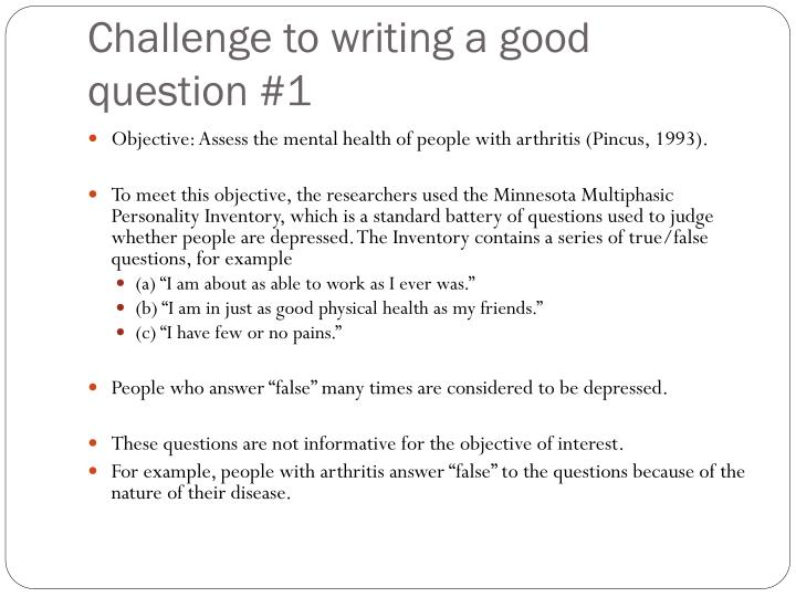 Challenge to writing a good question #1
