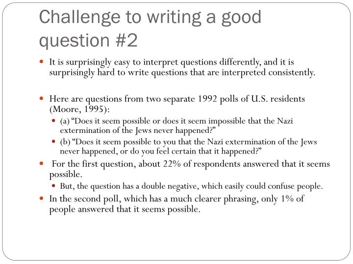 Challenge to writing a good question #2