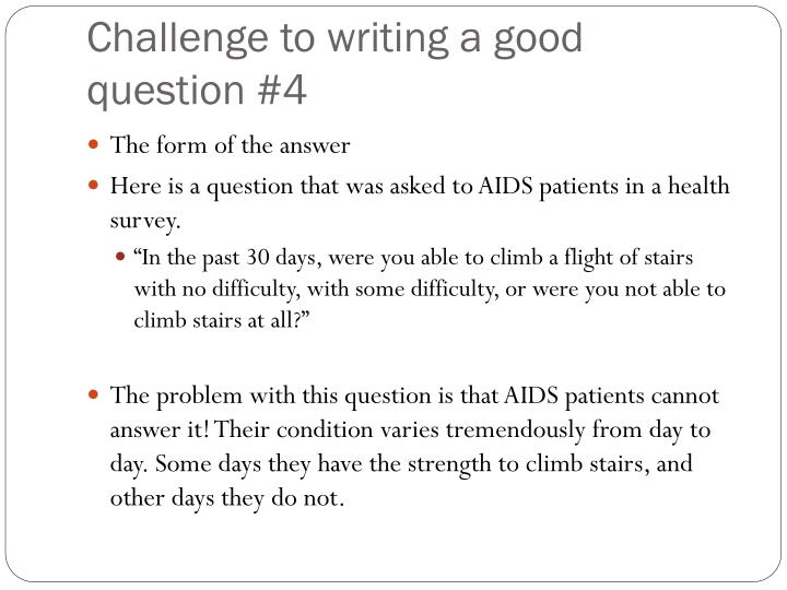 Challenge to writing a good question #4