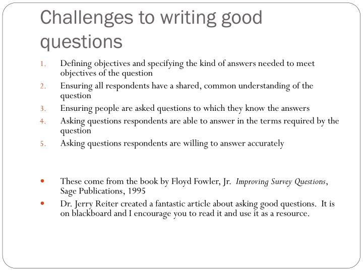 Challenges to writing good questions