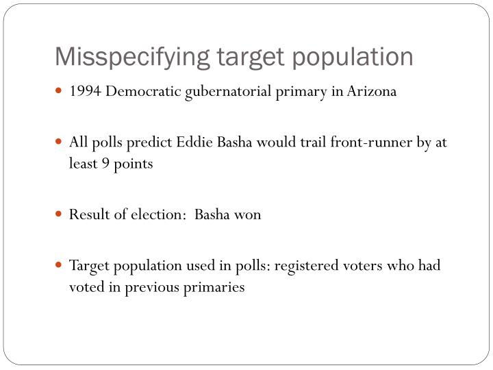 Misspecifying target population