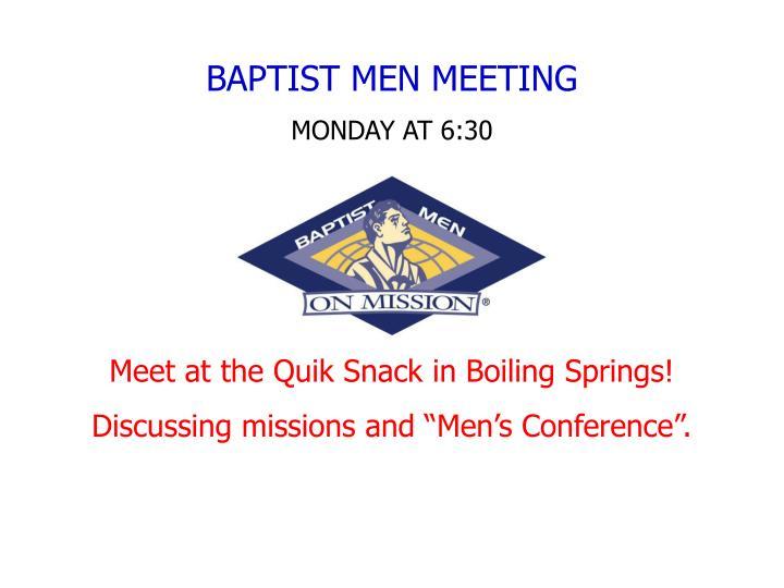 BAPTIST MEN MEETING