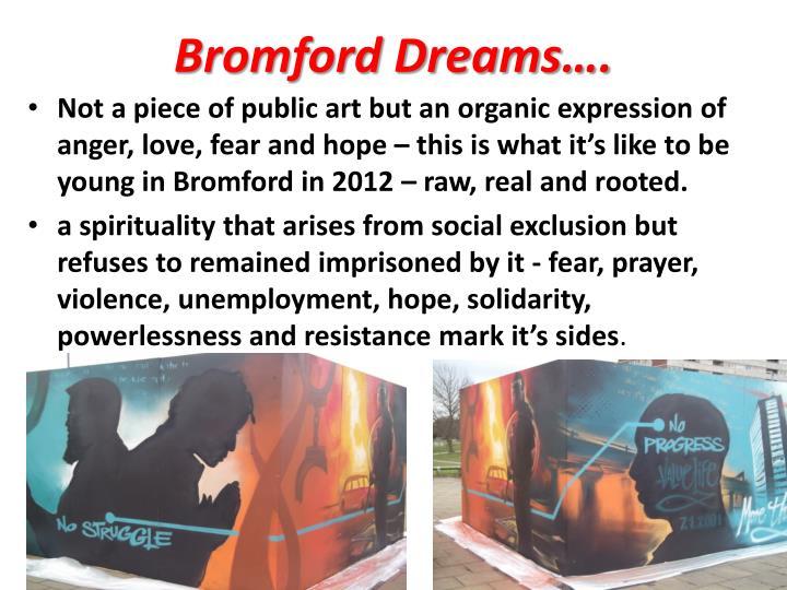 Bromford Dreams….