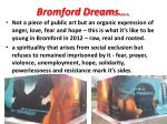 bromford dreams
