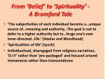 from belief to spirituality a bromford tale
