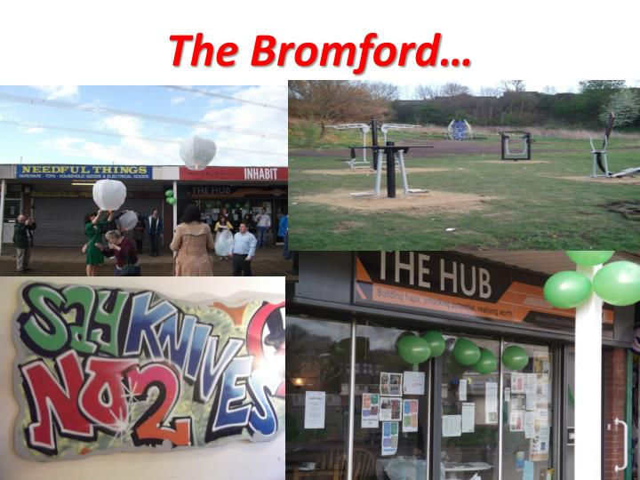 The Bromford…
