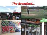 the bromford1