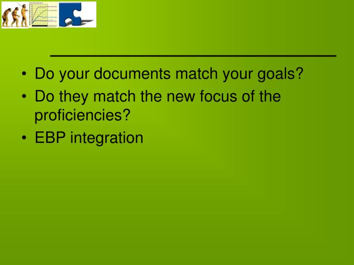 Do your documents match your goals?