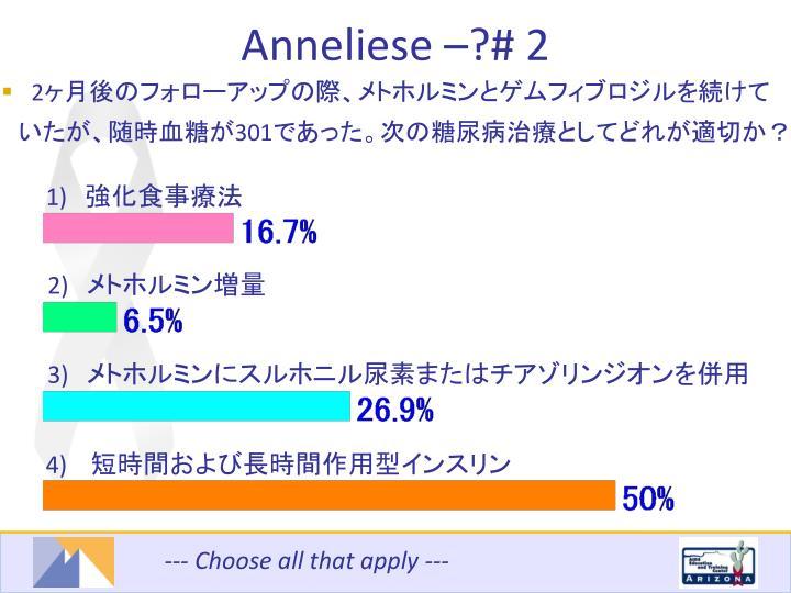 Anneliese –?# 2