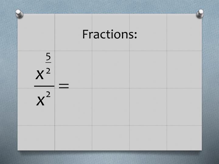 Fractions: