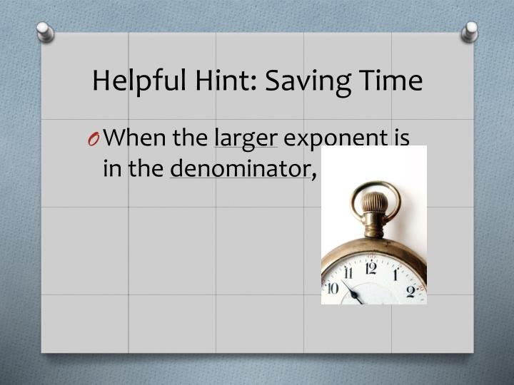Helpful Hint: Saving Time