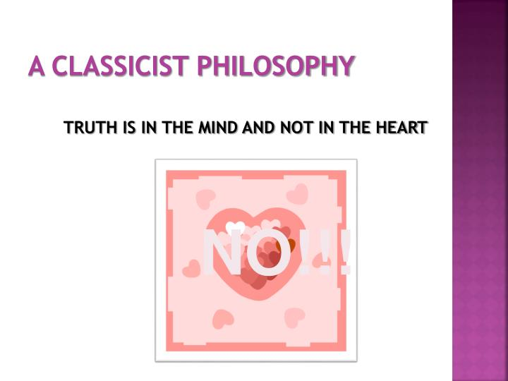 A CLASSICIST PHILOSOPHY