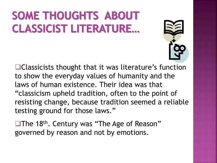 SOME THOUGHTS  ABOUT CLASSICIST LITERATURE…