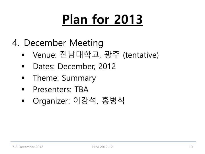 Plan for 2013