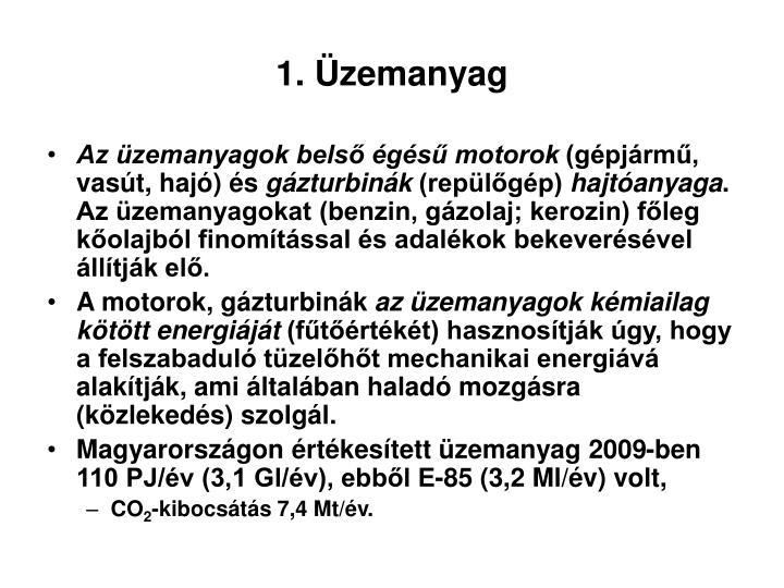 1. Üzemanyag