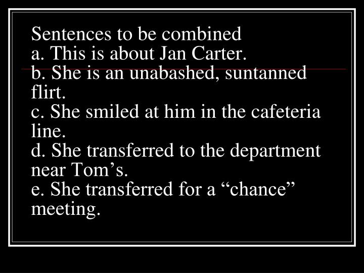 Sentences to be combined