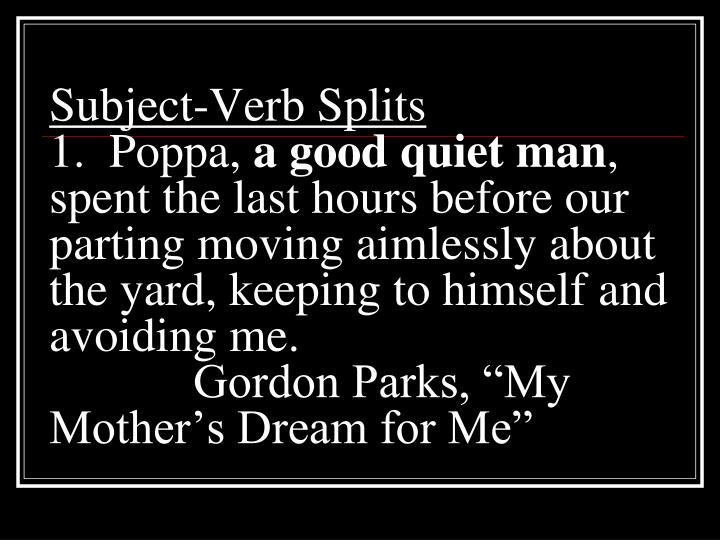 Subject-Verb Splits