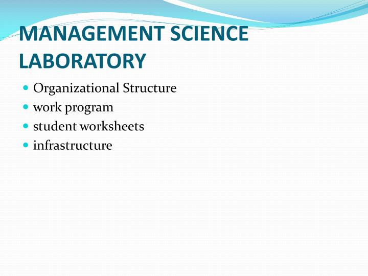 MANAGEMENT SCIENCE LABORATORY