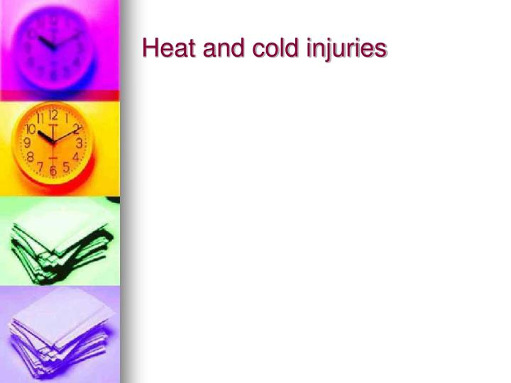 Heat and cold injuries