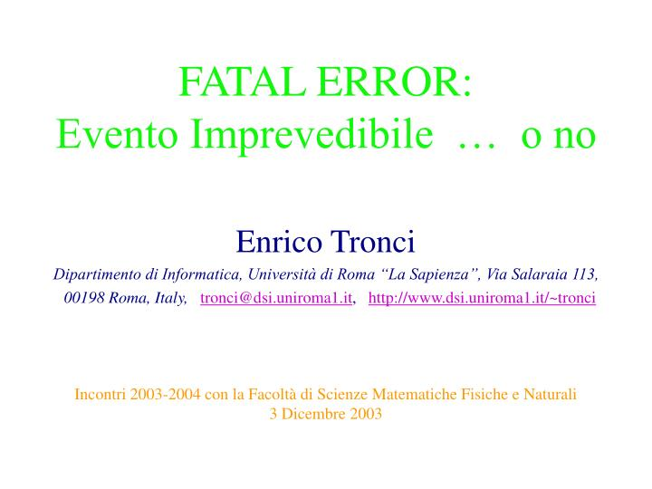 Fatal error evento imprevedibile o no