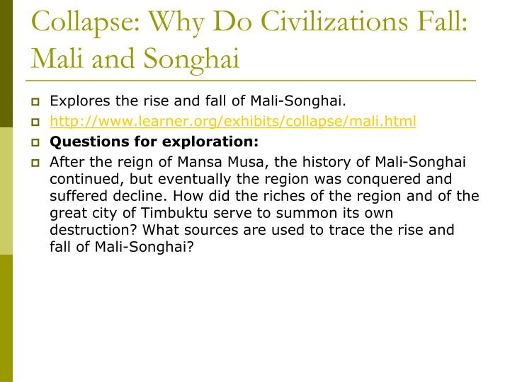 Collapse: Why Do Civilizations Fall: Mali and Songhai