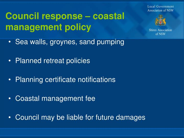 Council response – coastal management policy
