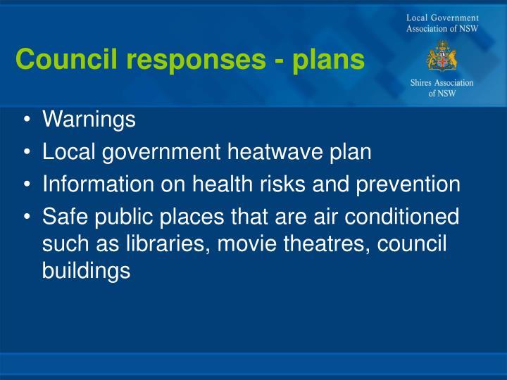 Council responses - plans