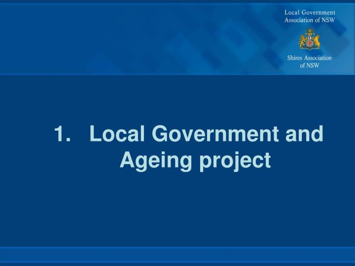 1.Local Government and Ageing project