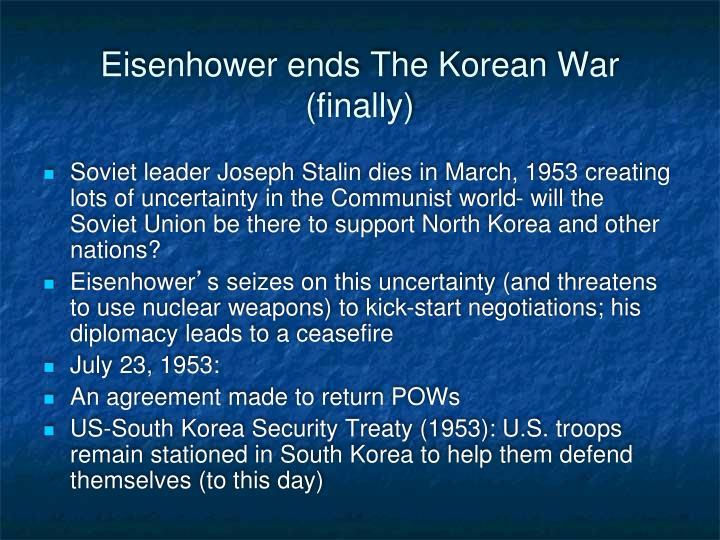 Eisenhower ends The Korean War (finally)