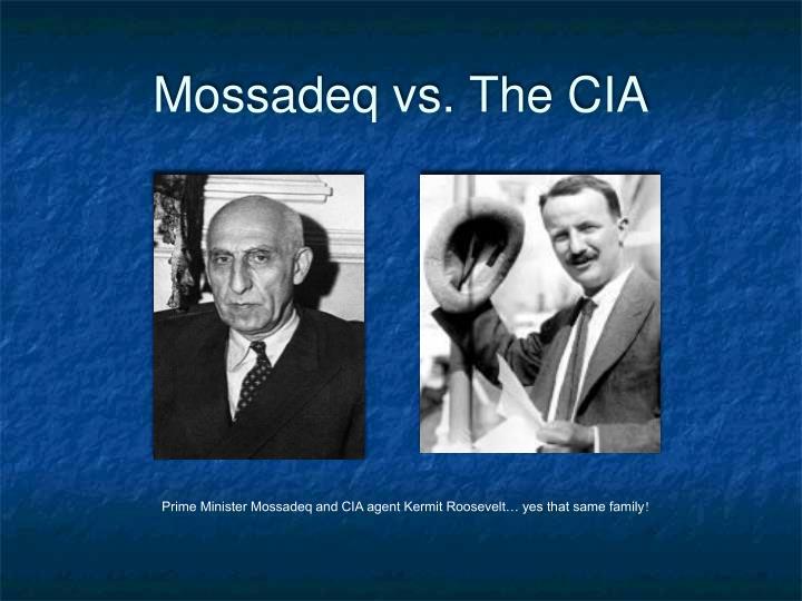 Mossadeq vs. The CIA