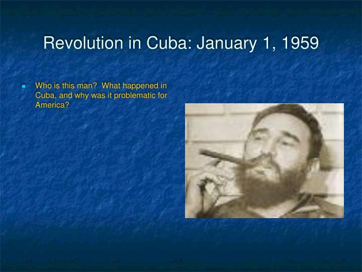 Revolution in Cuba: January 1, 1959