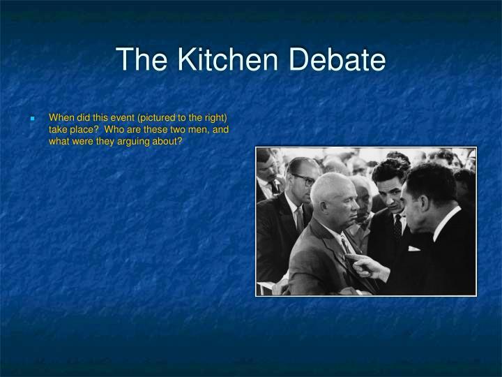 The Kitchen Debate