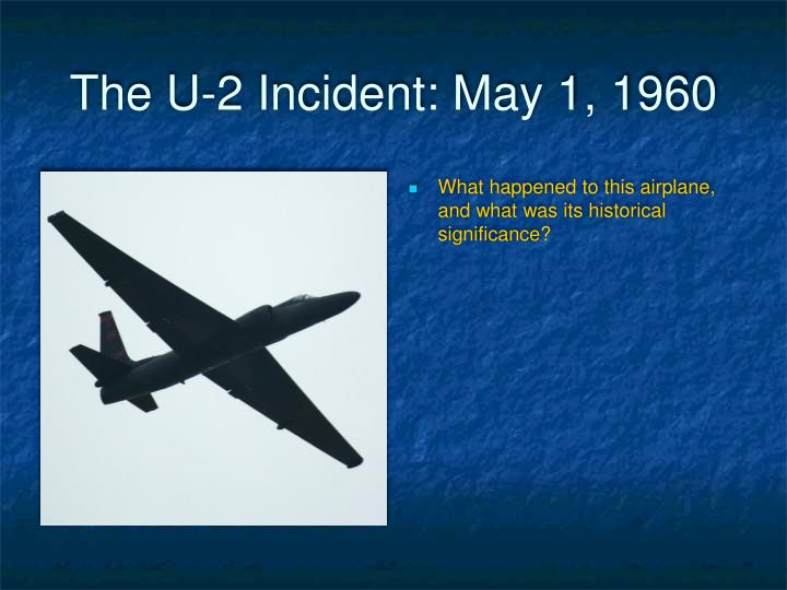 The U-2 Incident: May 1, 1960