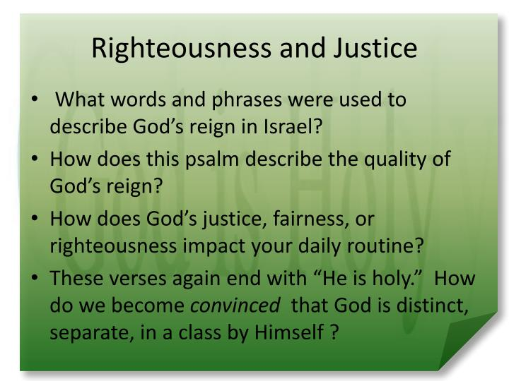 Righteousness and Justice