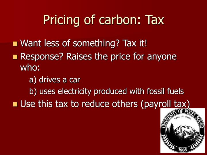 Pricing of carbon: Tax