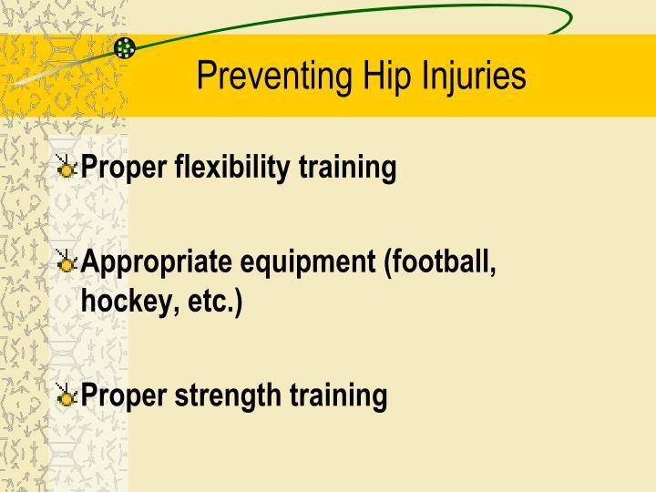 Preventing Hip Injuries