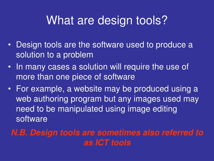 What are design tools
