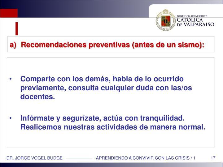 Recomendaciones preventivas (antes de un sismo):