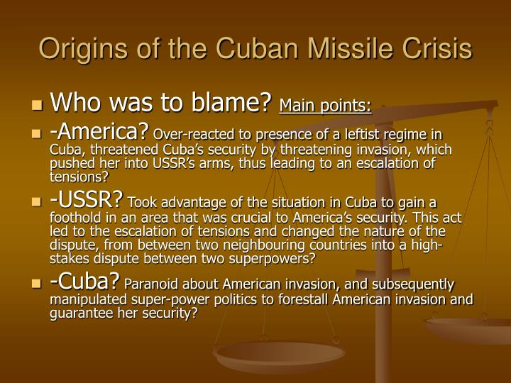 Origins of the cuban missile crisis